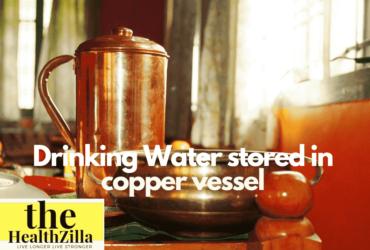 Drinking Water stored in copper vessel