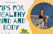 Tips for a strong mind and body