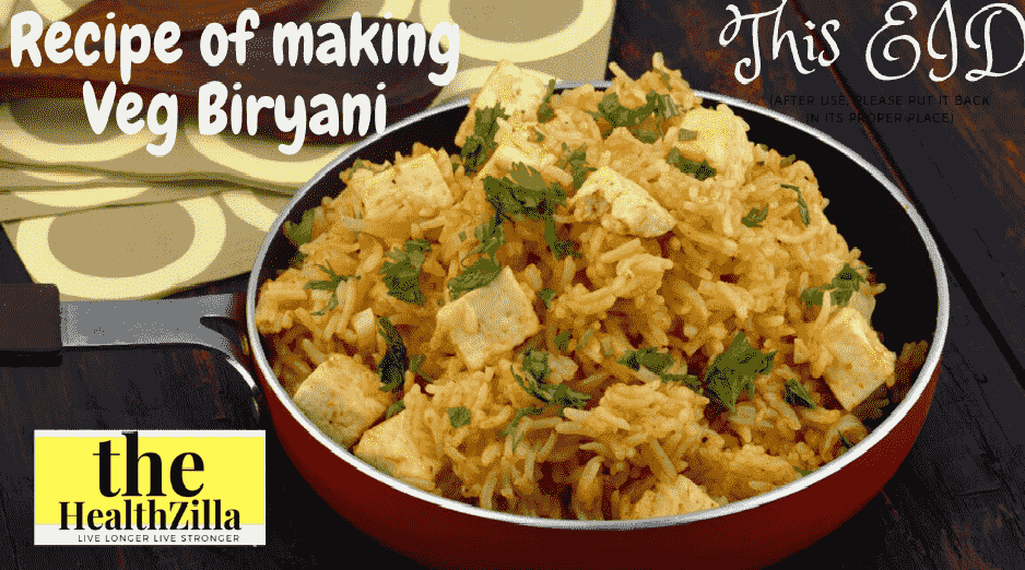 Recipe of making veg biryani