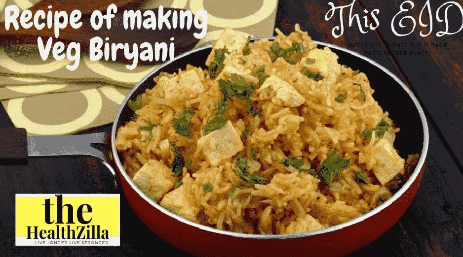 Recipe of making veg biryani
